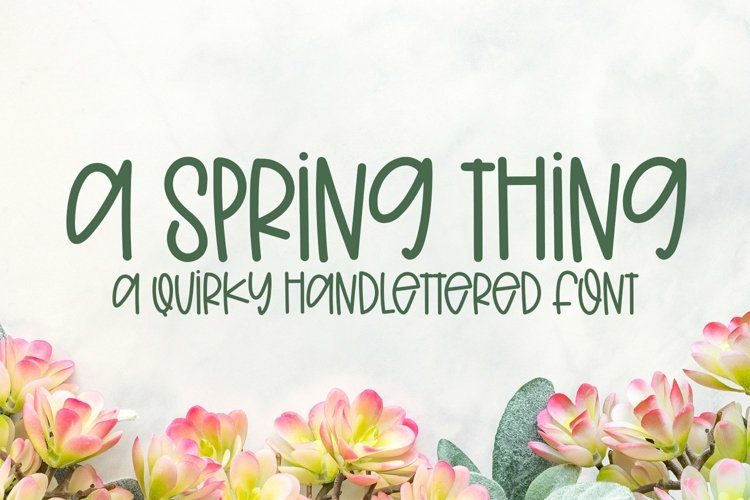 Web Font A Spring Thing - A Quirky Handlettered Font example image 1