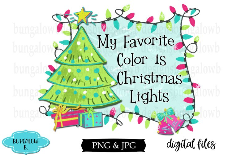 My Favorite Color Is Christmas Lights Retro Christmas Design example image 1