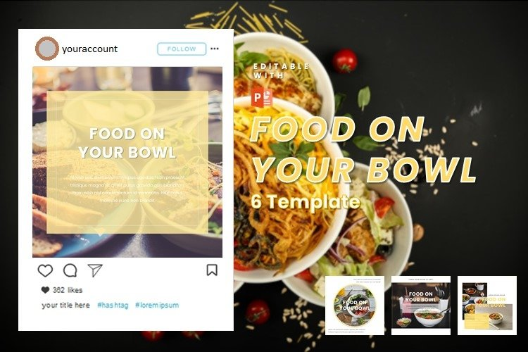 Instagram Post Template - Food On Your Bowl