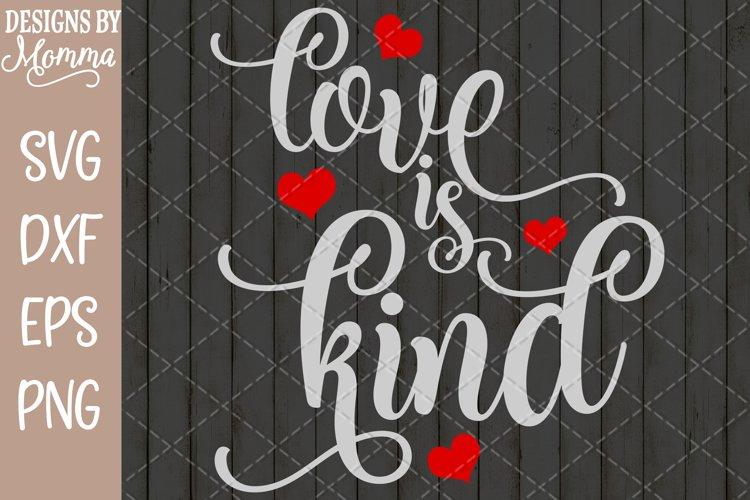 Download Love Is Kind Svg 257990 Cut Files Design Bundles