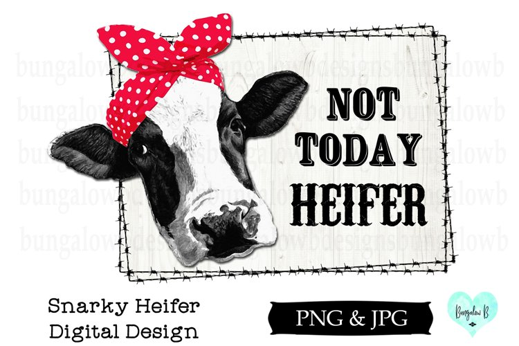 Not Today Heifer Funny Cow Digital Download example image 1
