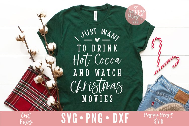 Hot Cocoa And Christmas Movies SVG example image 1