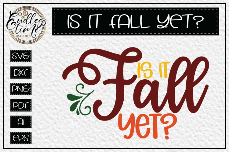 Is it fall yet - a Simply Fantastic Fall SVG example image 1