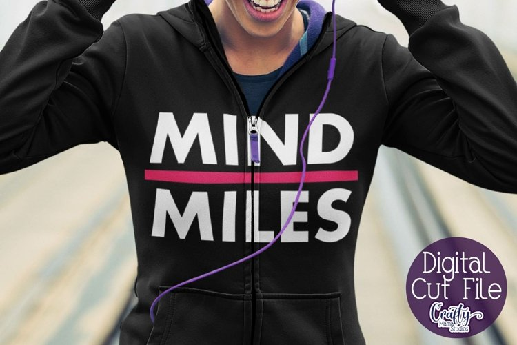 Running SVG, Exercise, Runner Svg, Mind Over Miles Cut File example image 1