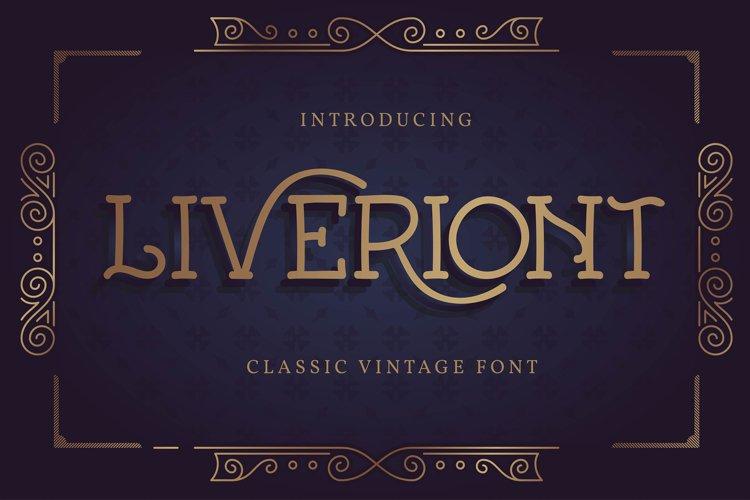 Liveriont | Classic Vintage Font
