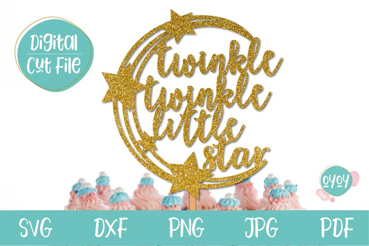 Twinkle Twinkle SVG   Cake Topper SVG example image 1