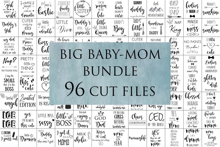 96 Baby Mommy Quotes svg cut files example image 1
