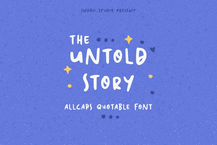 The Untold Story   Quotable Font example image 1