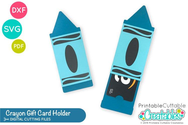 Crayon Gift Card Holder SVG | Teacher Gift Card SVG