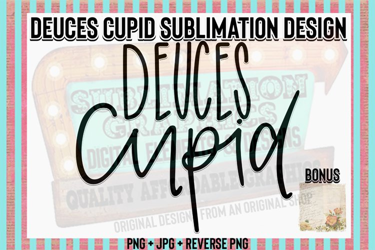 Deuces Cupid Sublimation Digital Download with Bonus example image 1