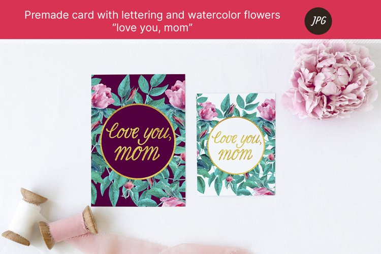 """Premade card """"love you, mom"""" for mothers day. JPG example image 1"""