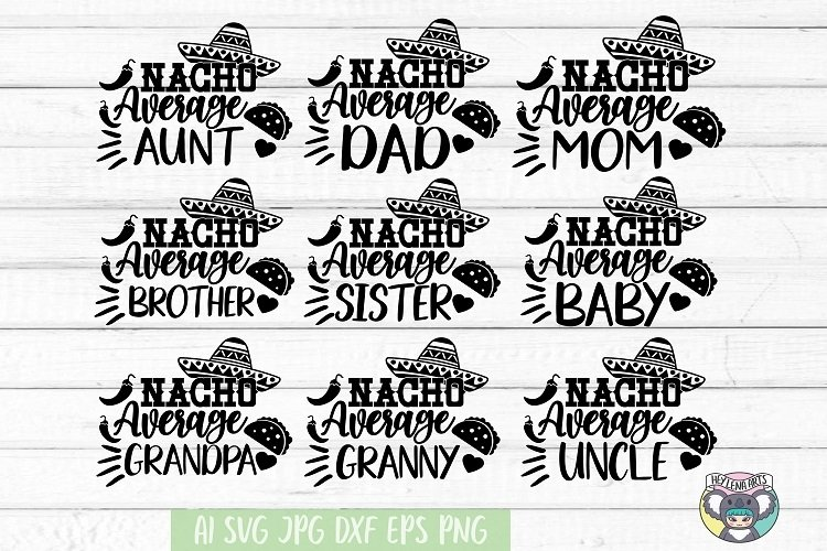 Nacho Average Mom svg, Dad, Cinco de Mayo svg, Bundle