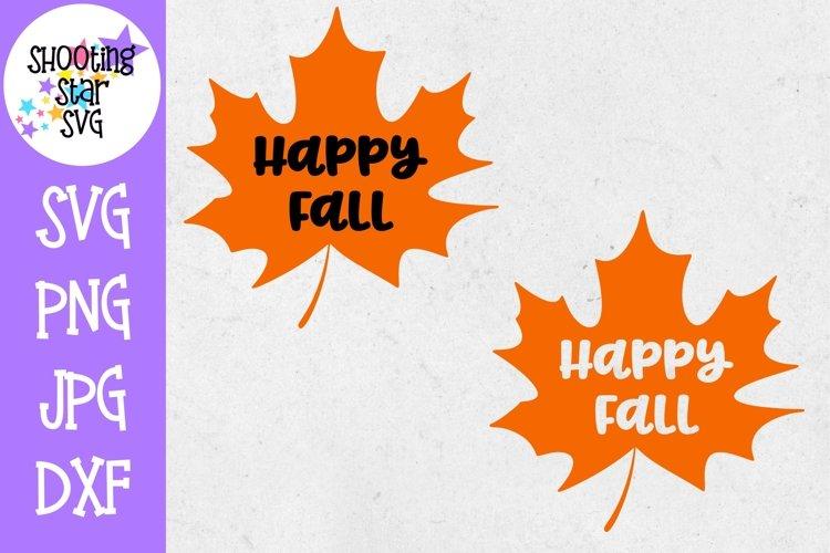 Happy Fall Maple Leaf SVG - Autumn SVG - Fall SVG