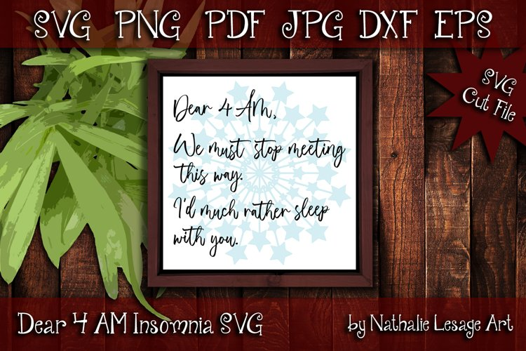 Insomnia SVG Cut File Dear 4AM Invisible Illness Sublimation example image 1
