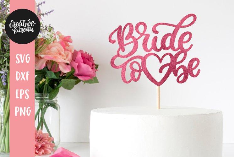 Bride To Be SVG DXF Cut File, Future Bride SVG, Wedding SVG