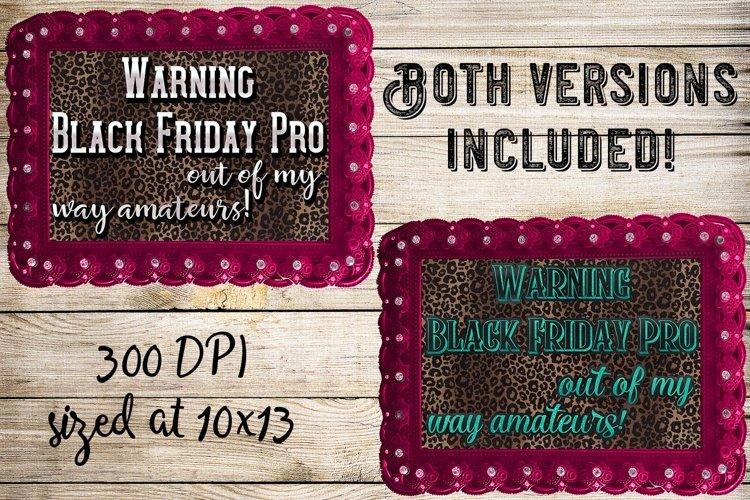 Black Friday Pro- Ready to Press 2Design Set example image 1