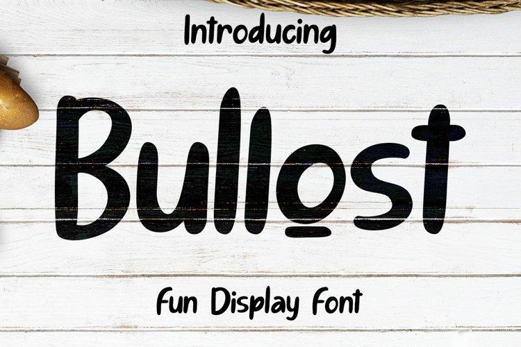 Bullost Fun Display Font example image 1