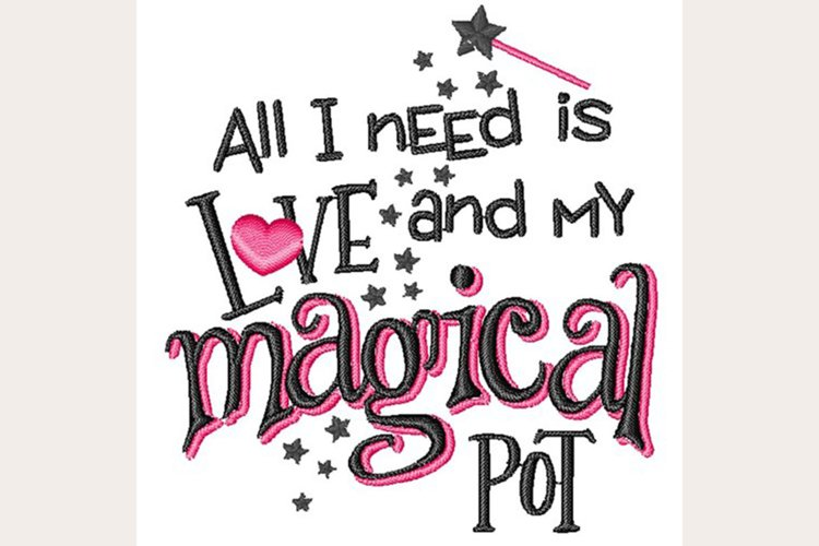 All I Need Is Love & Magical Pot - Machine Embroidery Design example image 1