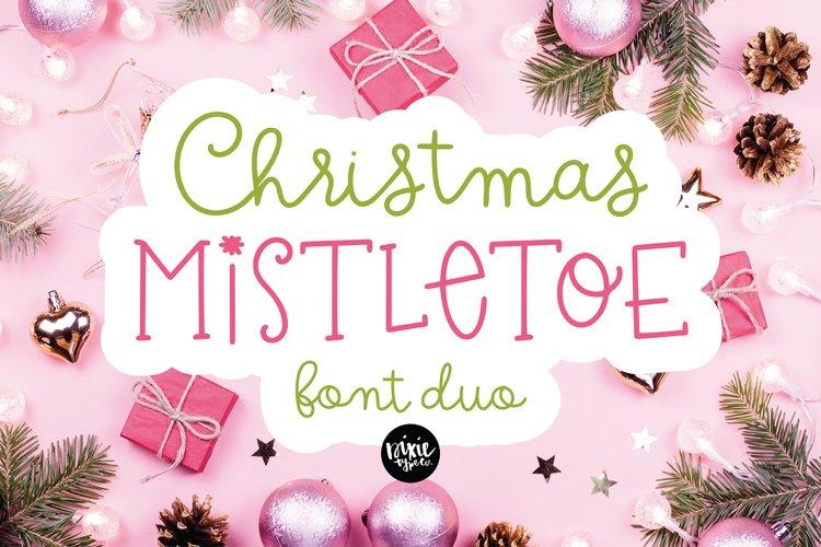 CHRISTMAS MISTLETOE a Script - Serif Christmas Font Duo example image 1