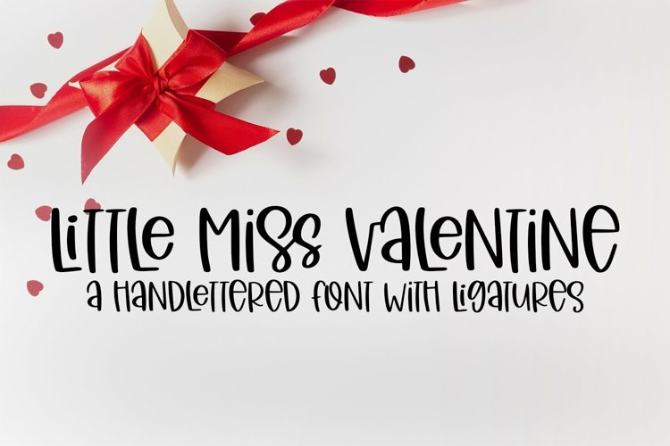 Web Font Little Miss Valentine - A Hand-Lettered Valentine's example image 1