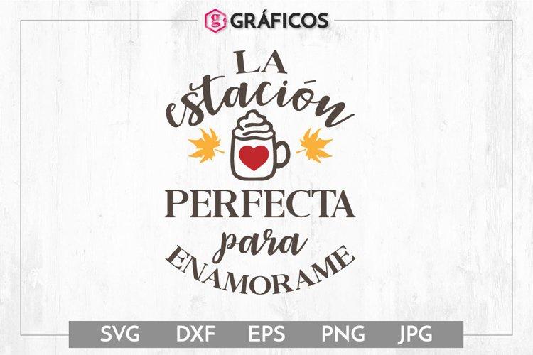 La estación perfecta para enamorarme SVG - Otoño SVG example image 1