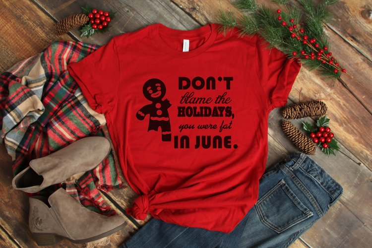Don't blame the Holidays SVG Cutting File for the Cricut example image 1