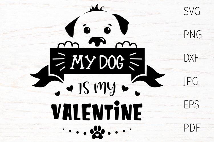 Valentine dog svg, dog lover quote svg, dog valentines svg example image 1