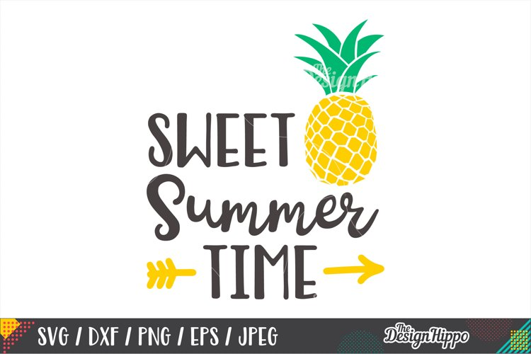 Sweet Summer Time SVG, Pineapple, Kids, SVG DXF PNG Cut File