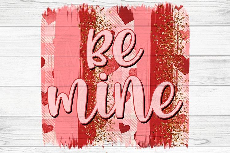 Be Mine - Brushstroke example image 1