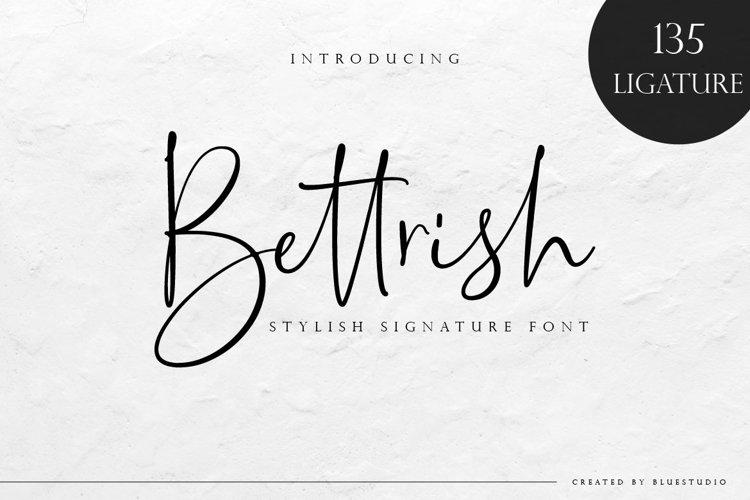 Bettrish // Stylish Signature Font example image 1