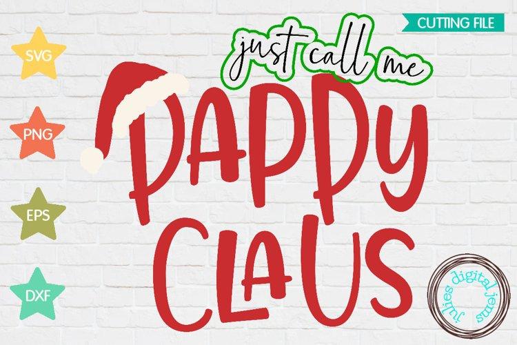 Santa Clause SVG, Call me Pappy, Claus, Santa hat svg