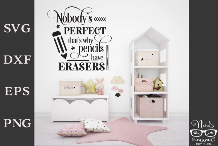 Nobodys perfect Cut File