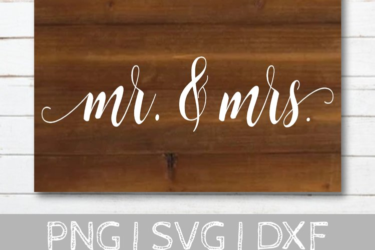 Mr. and Mrs. Wedding SVG Cut File example image 1