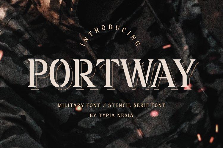 Portway - Stencil Serif example image 1