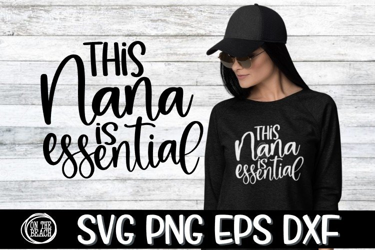 SVG - This Nana Is Essential -SVG PNG EPS DXF example image 1