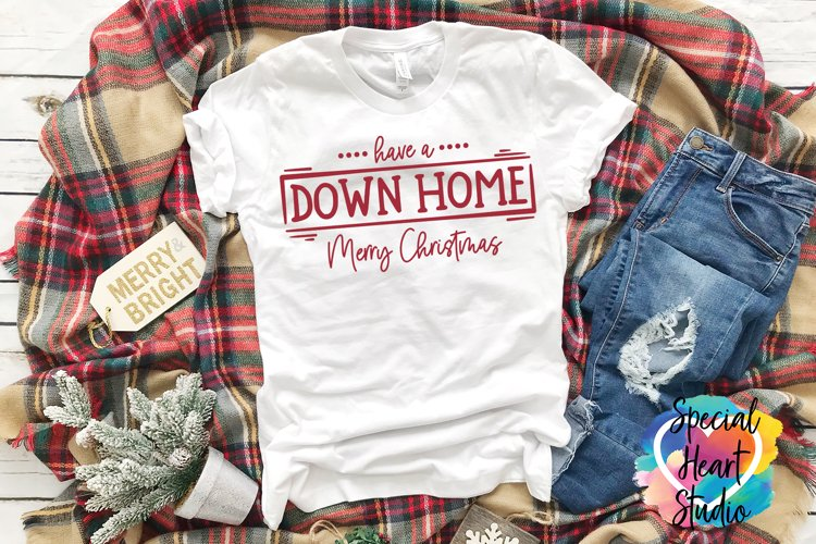 Down Home Christmas - A Christmas SVG Cut File