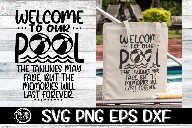 Welcome To Our Pool - SVG PNG EPS DXF