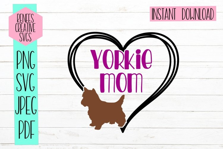 Yorkie Mom | Pet SVG | SVG Cut File