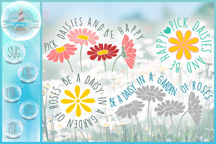 Daisy SVG| Be A Daisy Quote SVG example image 1