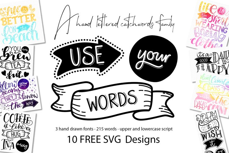 Use Your Words catchwords font with FREE SVG designs example image 1