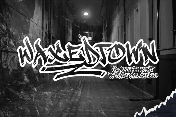 Waxedtown GT - Graffiti font