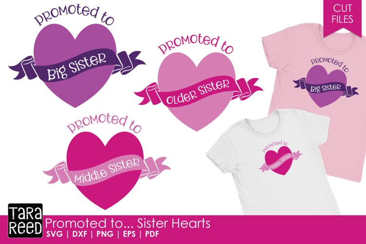 Promoted to - Sister Hearts - Family SVG and Cut Files example image 1