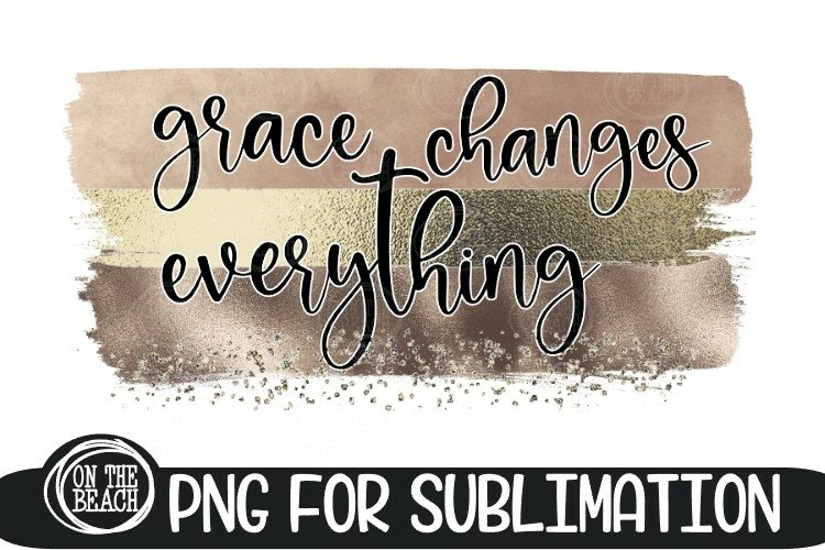 Grace Changes Everything - Pastel Gold - PNG for Sublimation