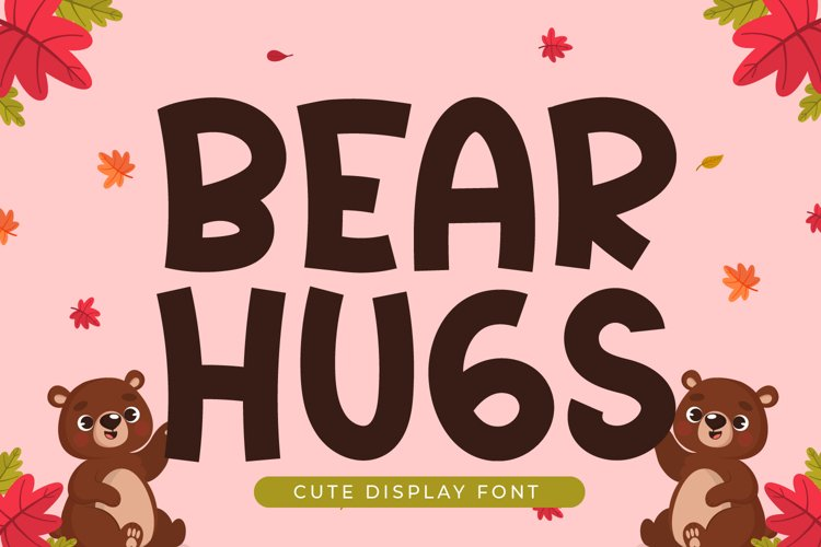 Bear Hugs - Cute Display Font example image 1