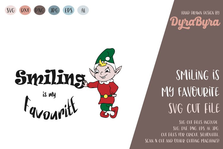 Smiling is my Favourite SVG / Elf SVG / Christmas SVG example image 1
