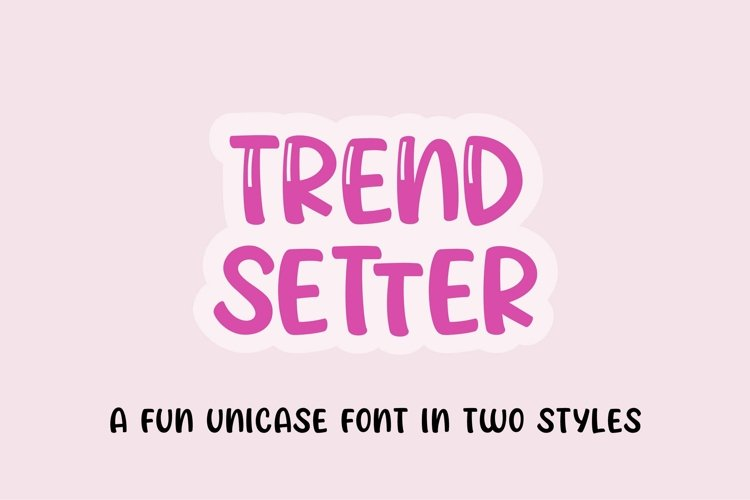 Web Font Trendsetter - a unicase craft font | Two styles example image 1