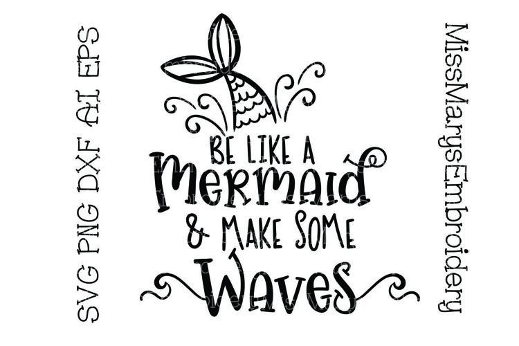 Be Like A Mermaid SVG   Mermaid SVG   Beach SVG   Summer SVG example image 1