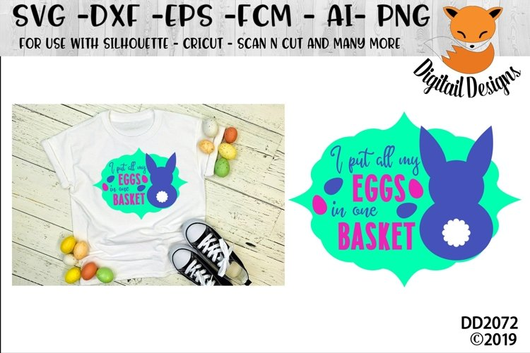 I Put All My Eggs In One Basket Funny Easter SVG Cut File example image 1