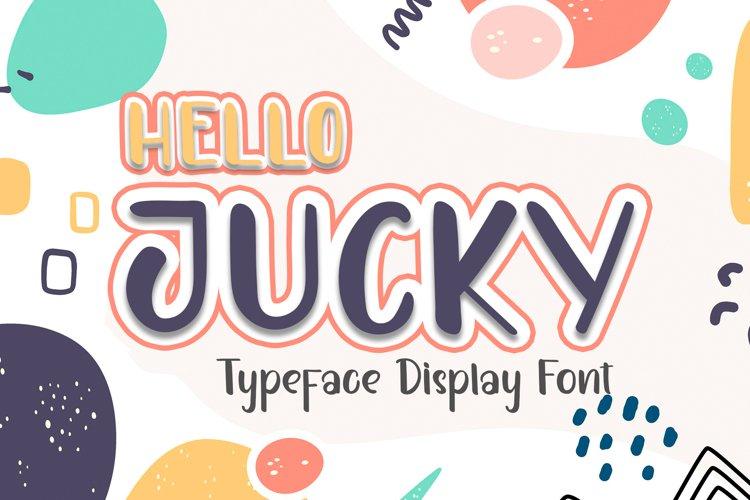 HELLO JUCKY example image 1