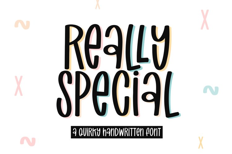 Really Special - A Quirky Handwritten Font example image 1